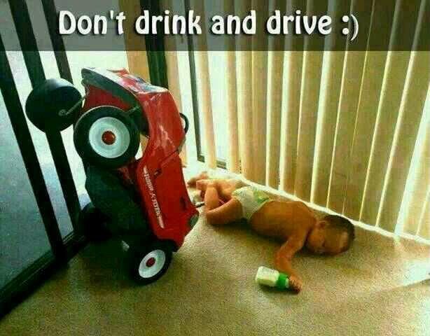 Don't Drink & Drive - baby