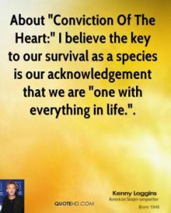 kenny-loggins-quote-about-conviction-of-the-heart-i-believe-the-key