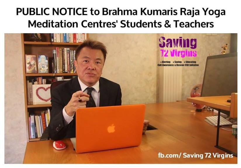 PUBLIC NOTICE to Brahma Kumaris Raja Yoga Meditation Centres' Students &Teachers