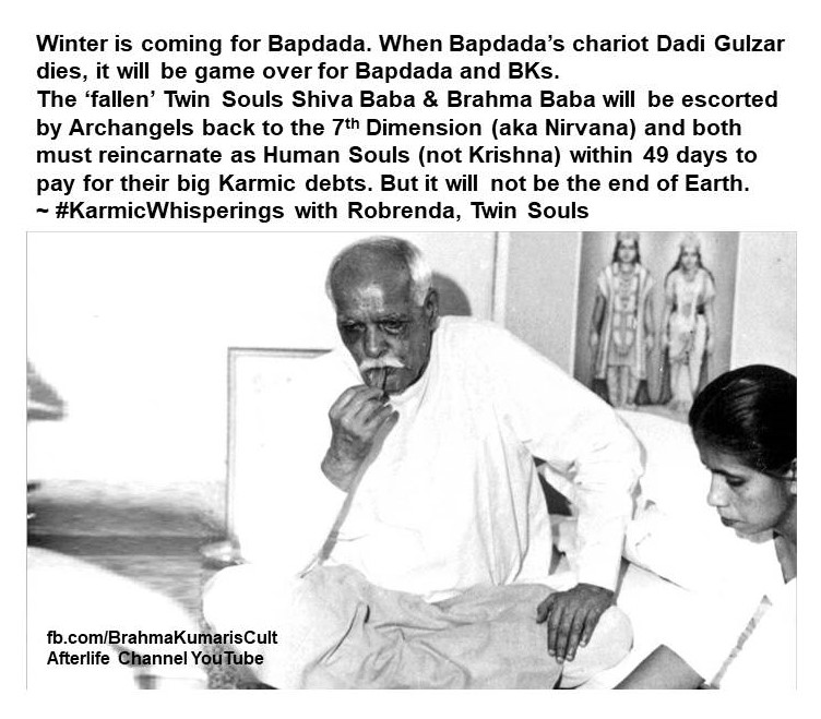 It's Karmic Game Over Soon for Brahma Kumaris and Bapdada
