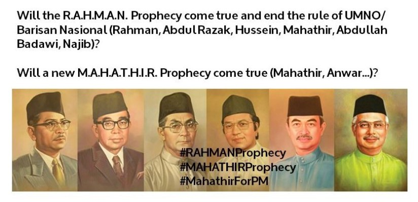 Will the R.A.H.M.A.N. Prophecy come true and end the rule of UMNO/ Barisan Nasional?