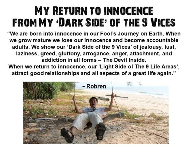 My Return to Innocence from My Dark Side of 9 Vices