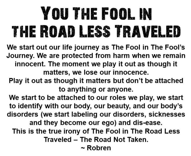 You The Fool In The Road Less Traveled