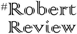 4. #Robert Review