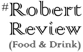 #robertreview (food & drink)
