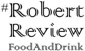 #RobertReviewFoodAndDrink.jpg