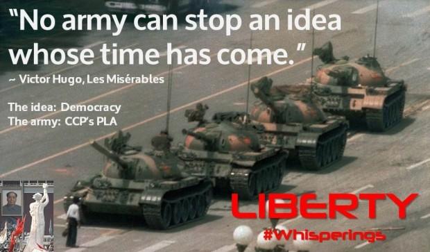 No army can stop an idea - Democracy & PLA.jpg