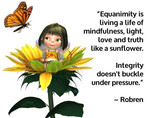 Equanimity is living a life of